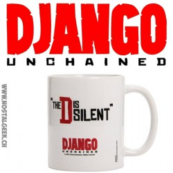 "Tasse Django Unchained ""The D is silent"""