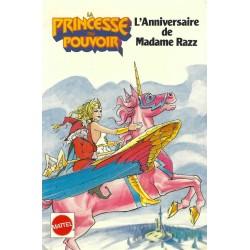 She-Ra La Princesse du Pouvoir L'anniversaire de Madame Razz Livre d'occasion